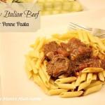 Savory Italian Beef over Penne Pasta Crock-Pot Recipe! Crock-Pot Recipes Are a Huge Timesaver!