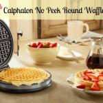 Calphalon No Peek Waffle Maker {Review & Giveaway}!