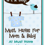 It's A Boy! Must Haves For Mom & Baby Event Starts Monday!