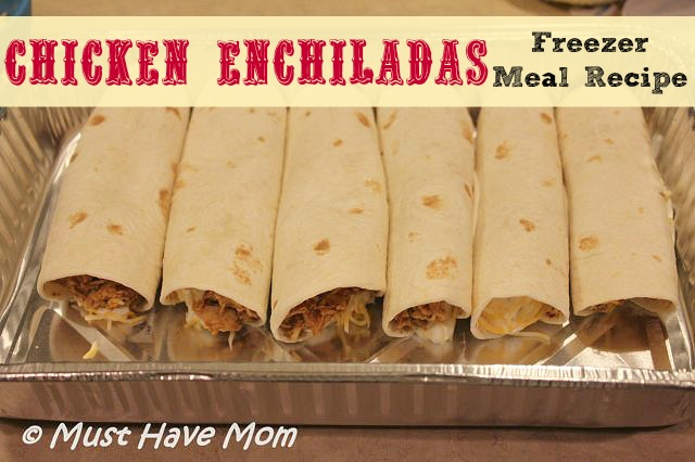 Chicken Enchiladas Freezer Meal Recipe