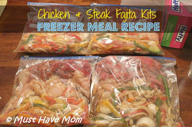 Chicken & Steak Fajita Kits Freezer Meal Recipe
