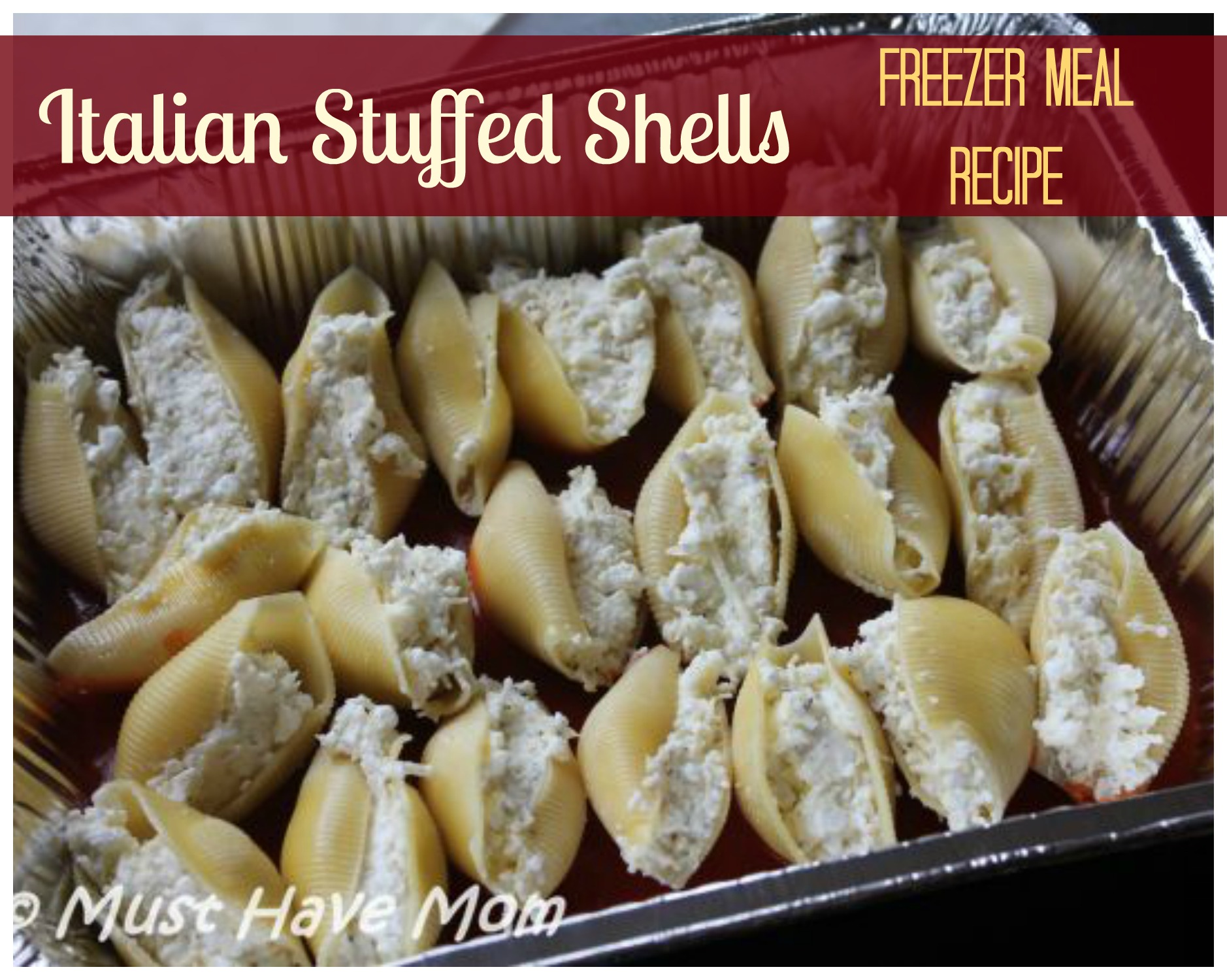 Italian Stuffed Shells Freezer Meal Recipe