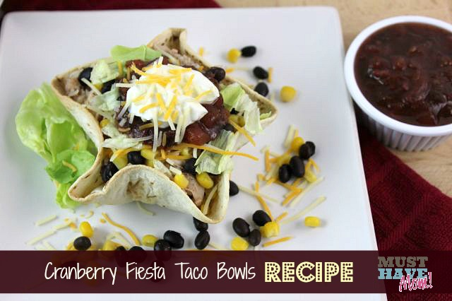 Cranberry Fiesta Taco Bowls Recipe from Must Have Mom