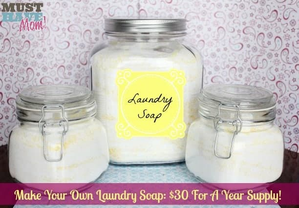 Make Your Own Laundry Soap $30 For A Year Supply - Must Have Mom