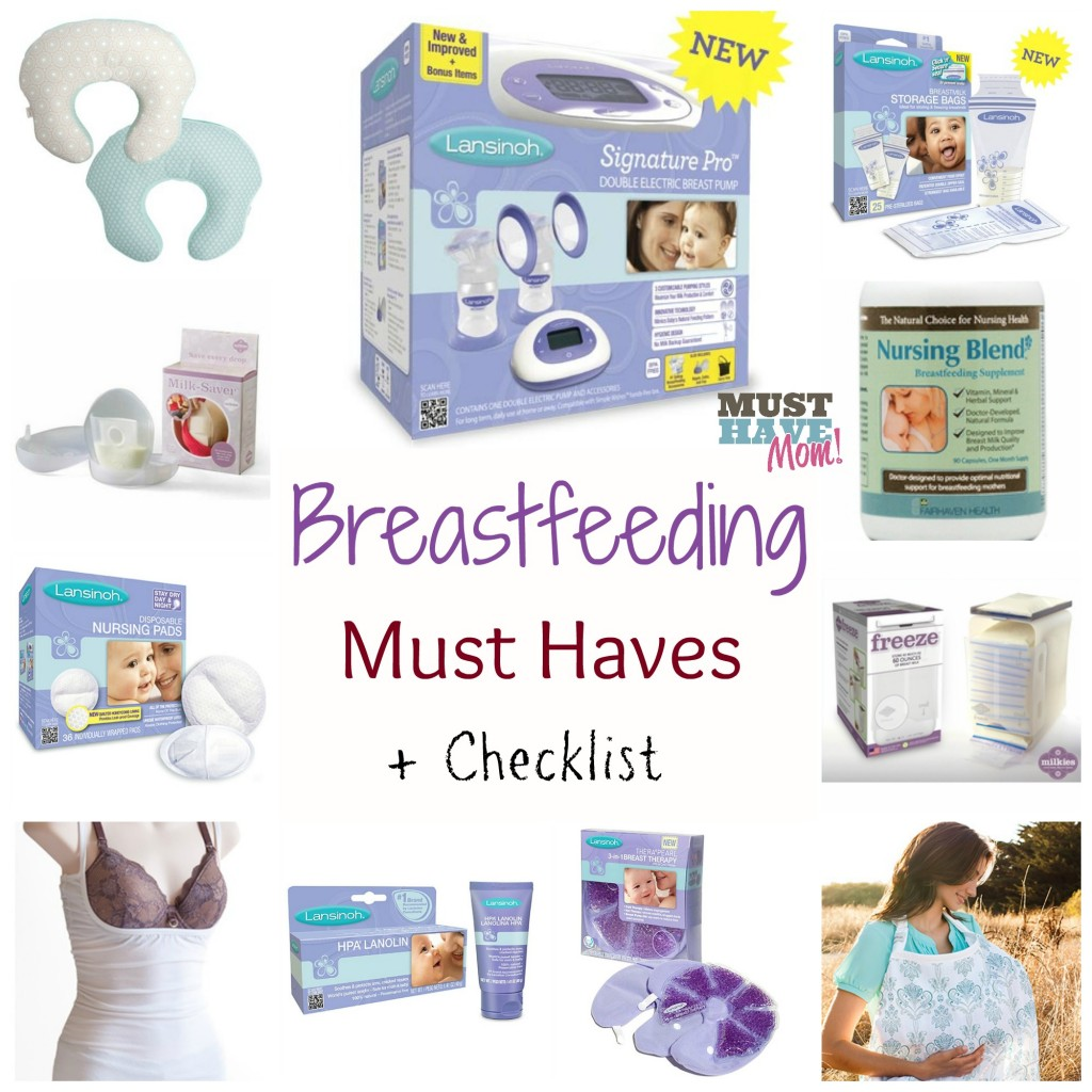 Breastfeeding Must Haves + Checklist - Must Have Mom