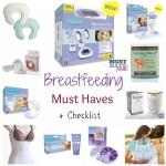 Breastfeeding Must Haves + Breastfeeding Essentials Checklist