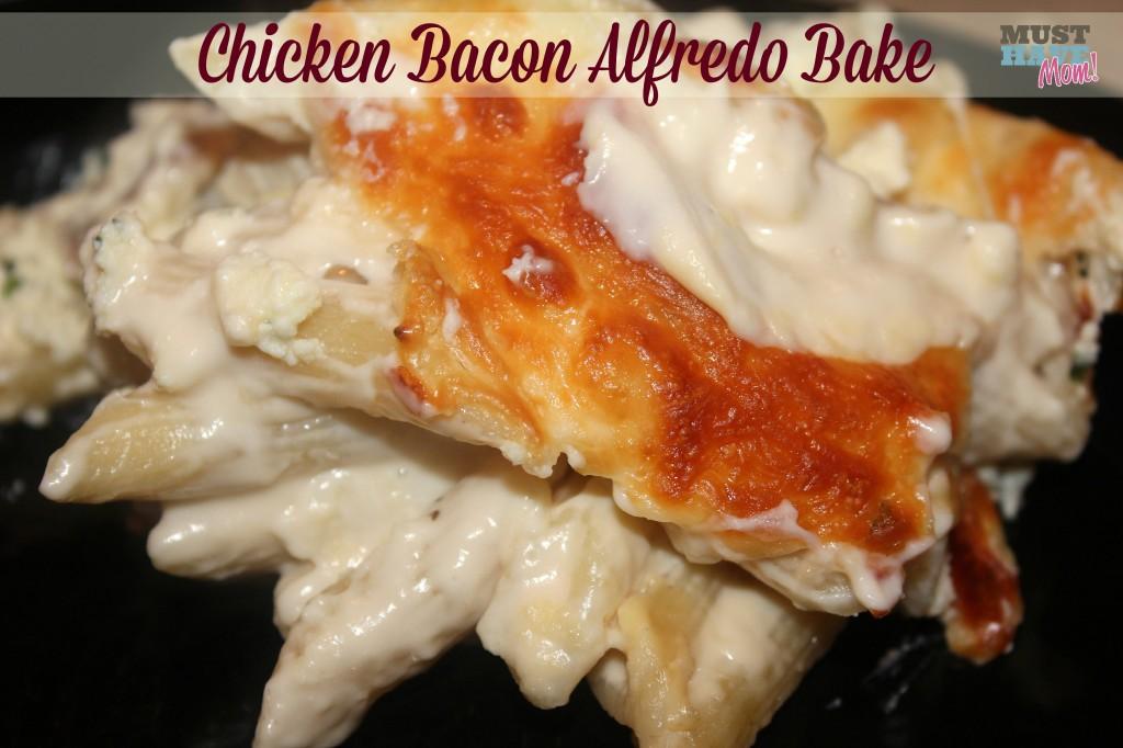 Chicken Bacon Alfredo Bake Recipe - Must Have Mom