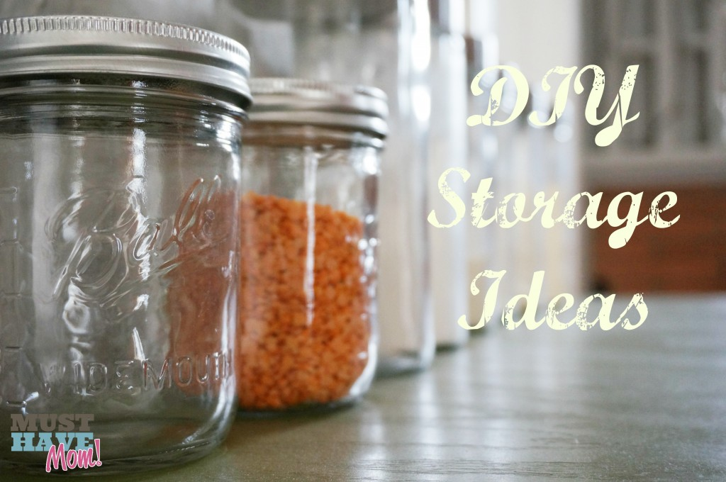 DIY Storage Ideas - Must Have Mom