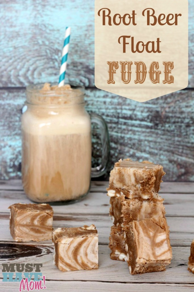 Root Beer Float Fudge Recipe from Must Have Mom