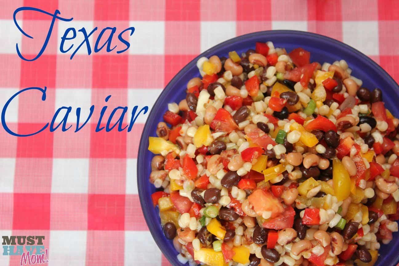 BBQ Sides - Texas Caviar Recipe - Must Have Mom