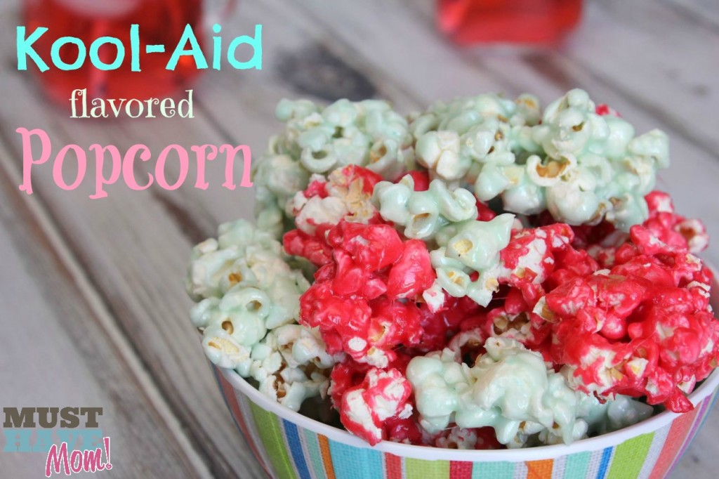 Kool-Aid Flavored Popcorn Recipe - Must Have Mom