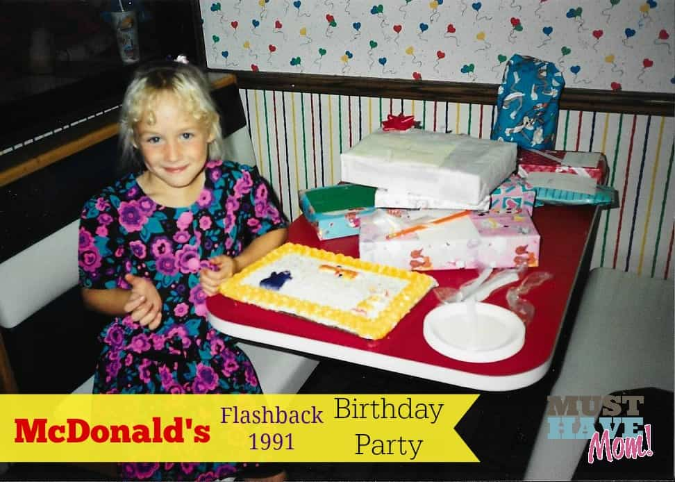 McDonald's Flashback 1991 Birthday Party - Must Have Mom