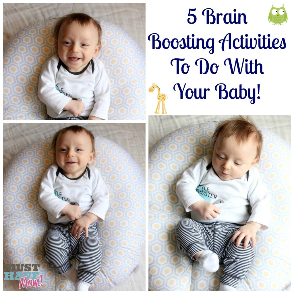 5 Brain Boosting Activities To Do With Your Baby! - Must Have Mom