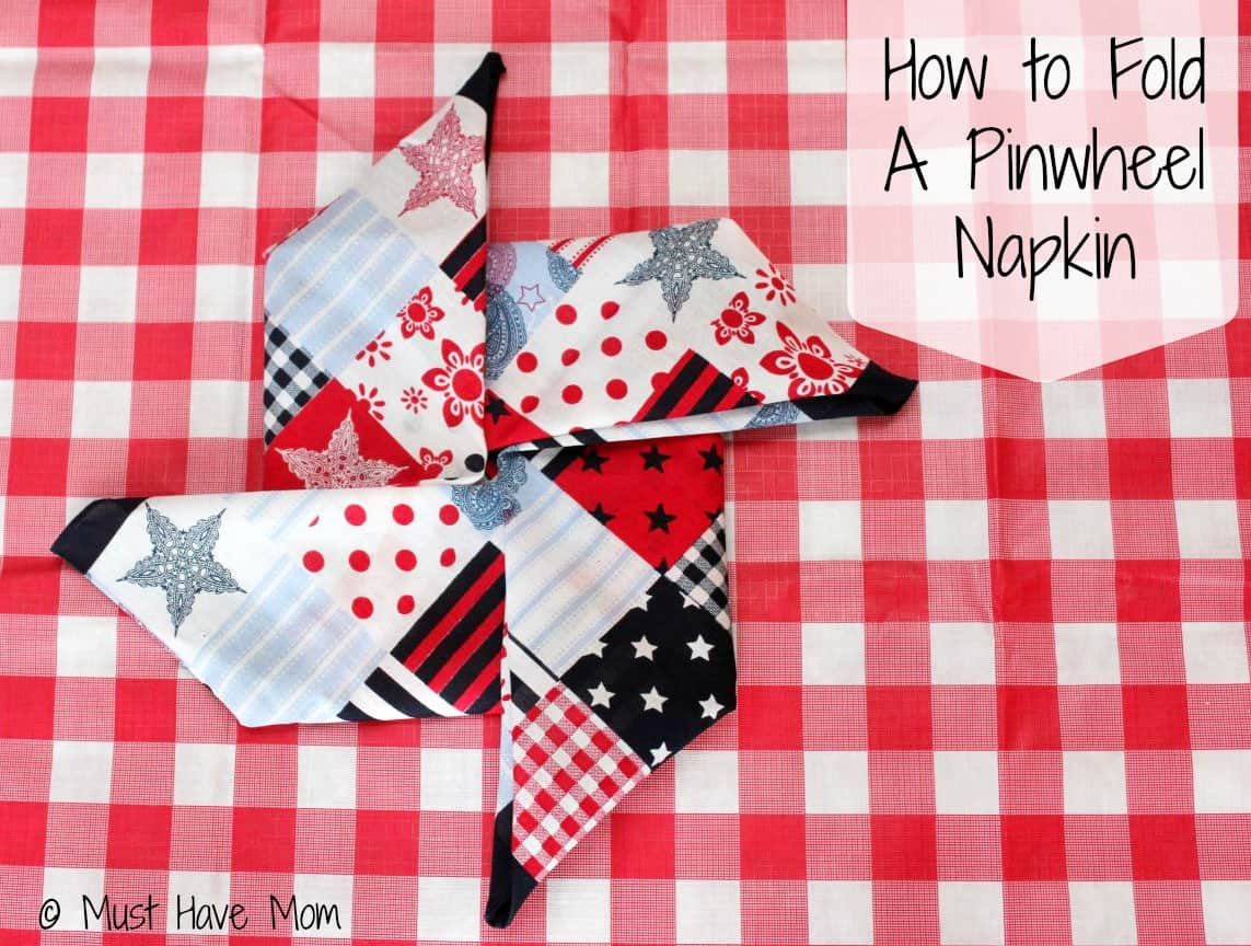 How to fold a pinwheel napkin - tutorial - Must Have Mom