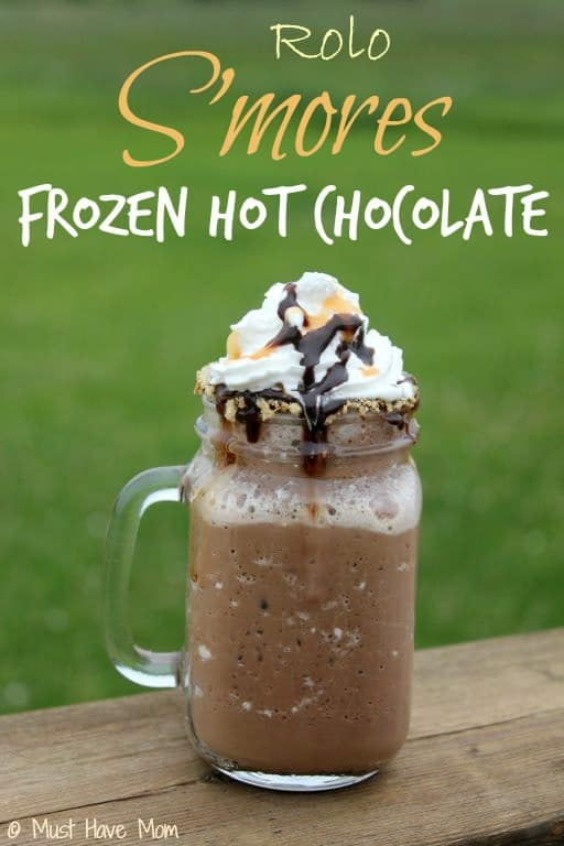 Rolo S'mores Frozen Hot Chocolate #Recipe - Must Have Mom