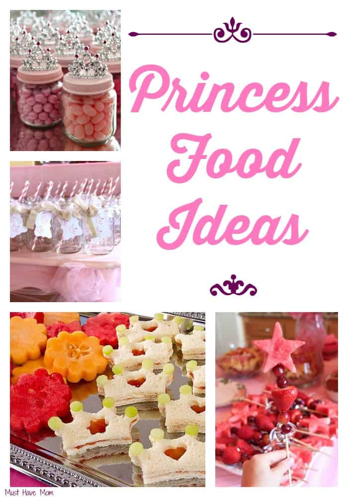Have A Feast Fit For A Princess! Princess Food Ideas