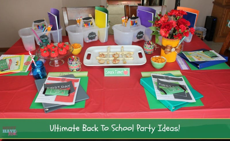 Ultimate Back To School Party Ideas - Printables, #AfterSchoolSnacks, Recipes & More! - Must Have Mom