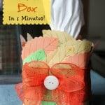 5 Minute Fall Tissue Box DIY -Musthavemom.com
