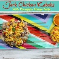 Jerk Chicken Kabobs with Pineapple Mango Salsa Recipe