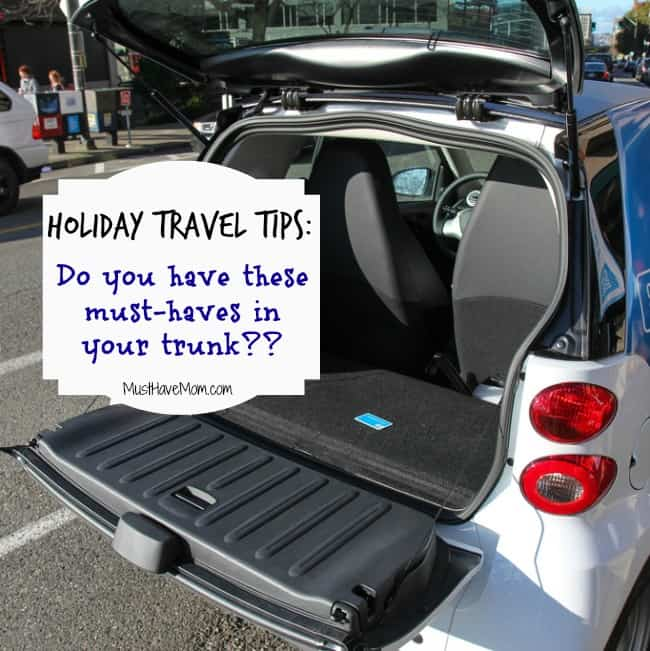 Holiday Travel Tips Do you have these must-haves in your trunk