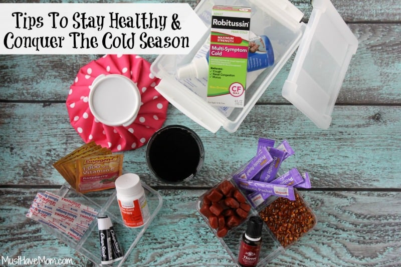 Tips to stay healthy and conquer the cold season -Musthavemom.com