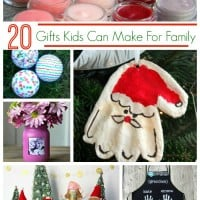 20 Gifts Kids can make for Family