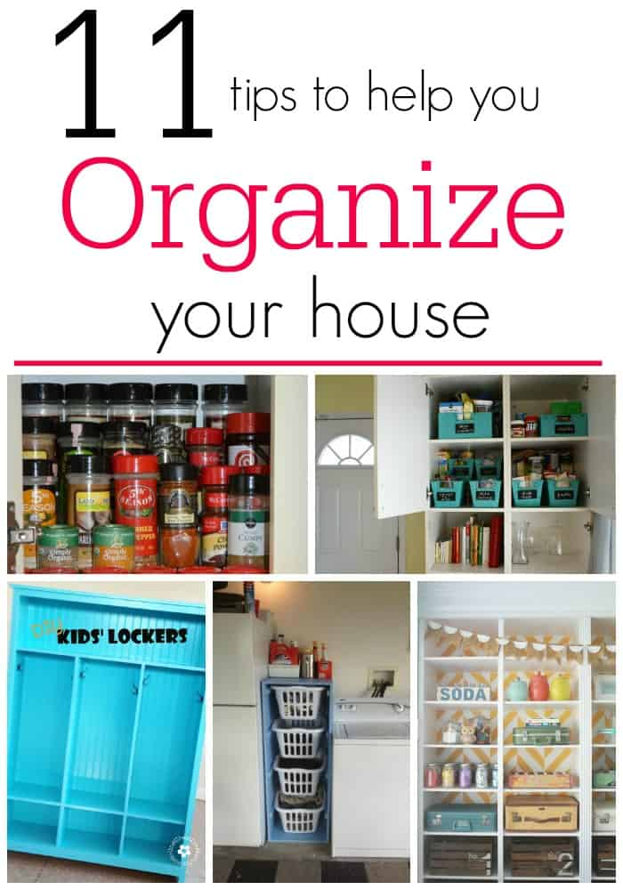 11 Tips to help you Organize your house