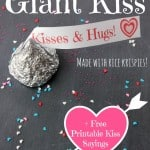 DIY Giant Kiss Made With Rice Krispies + FREE Printable Kiss Tags!