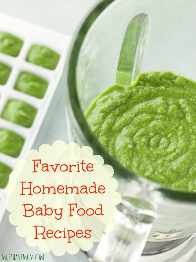 Favorite Homemade Baby Food Recipes