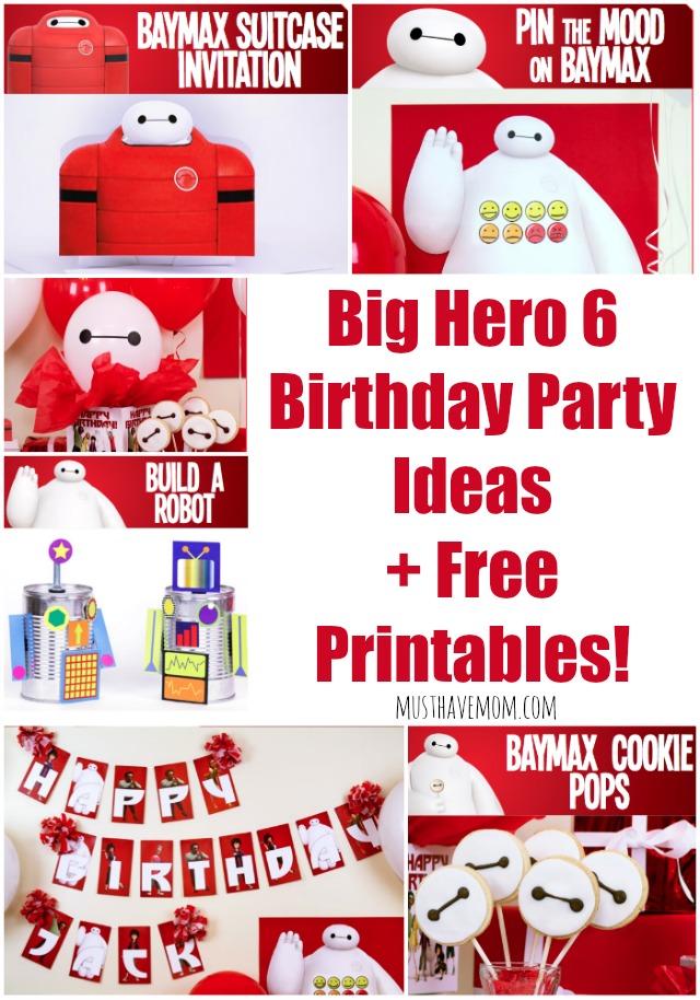 Big Hero 6 Birthday Party Ideas + Free Printables - Musthavemom.com