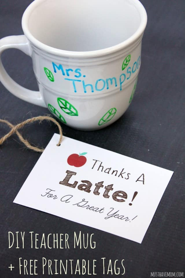 DIY Teacher Appreciation Gift Idea. Personalized Coffee Mug and Free Printable Gift Tag Thanks A Latte For A Great Year!