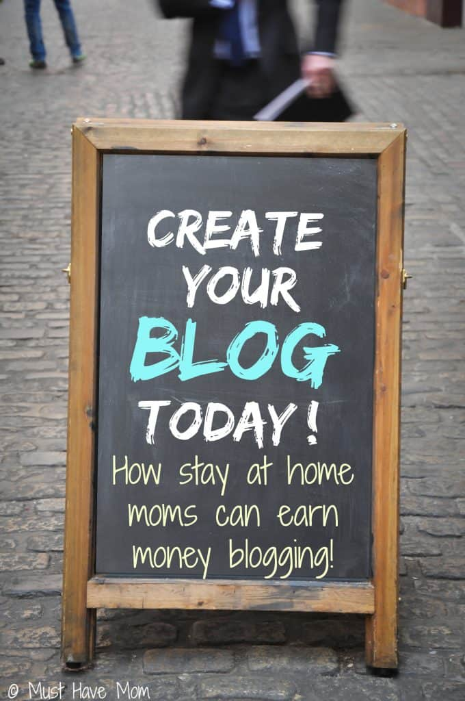 How Stay At Home Moms Can Earn Money Blogging!