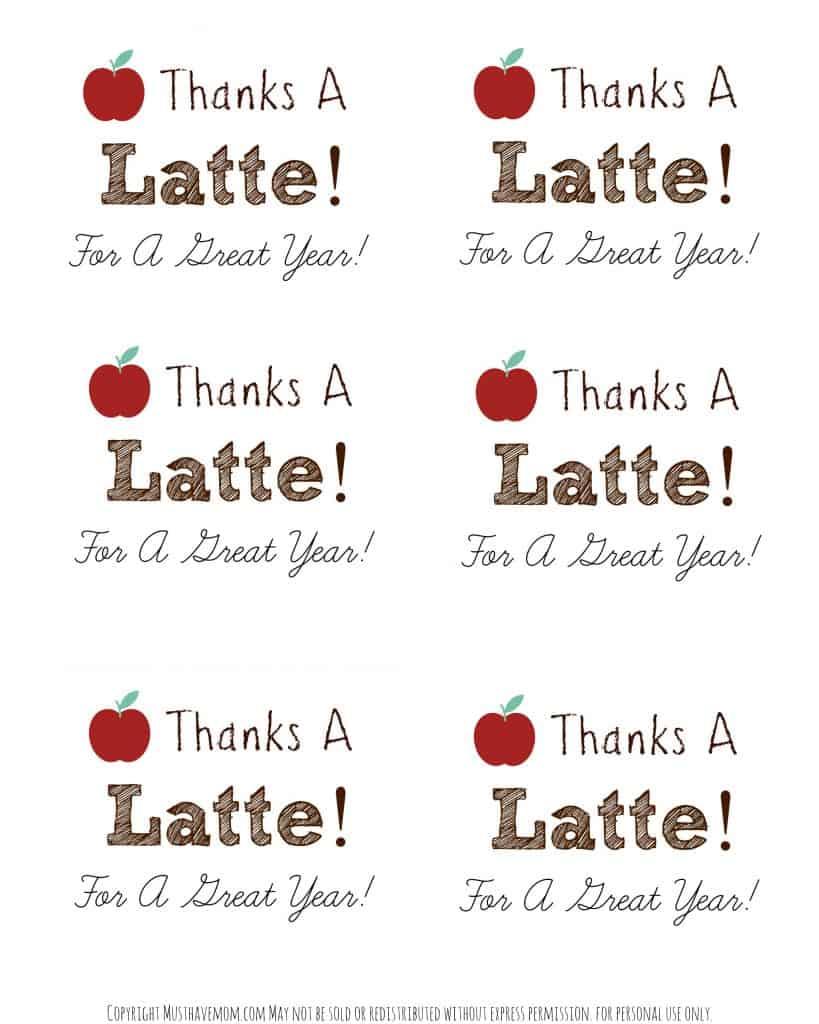 Teacher Appreciation Free Printable - Thanks A Latte