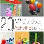 20 DIY Outdoor Activities For Kids!