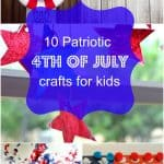 10 Patriotic 4th of July Crafts For Kids To Make!