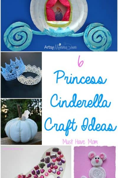 6 Princess Cinderella Craft Ideas. Fun princess crafts for kids.