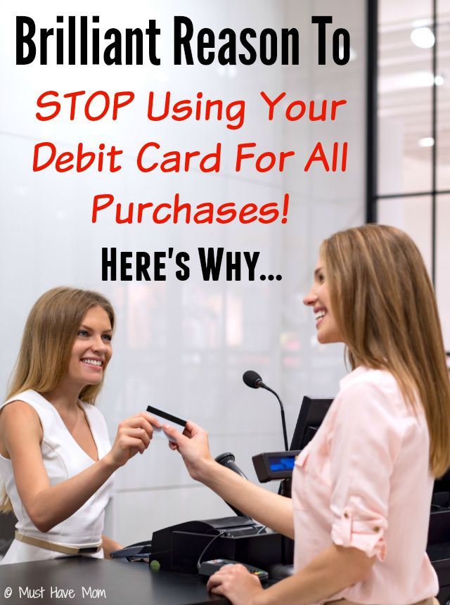 Brilliant Reason To STOP Using Your Debit Card For All Of Your Purchases! Here's why...