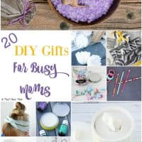 Ideas To Encourage & Support Fellow Moms! 20 DIY Gifts For Busy Moms