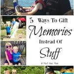 5 Ways To Gift Memories Instead Of Stuff This Christmas!