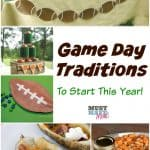 Game Day Traditions Worth Starting!