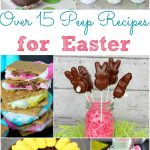 Over 15 Peeps Recipes for Easter