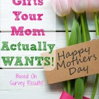 13 Gifts To Get Your Mom This Mother's Day (Based on survey results of what she really wants)!