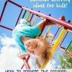 Huge List Of Things To Do This Summer To Prevent Bored Kids!