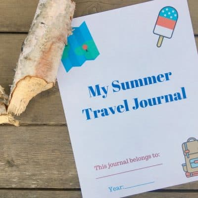 Free Printable Summer Travel Journal For Kids + Travel Ideas!