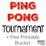 How To Host A Family Ping Pong Tournament + Free Printable Tournament Bracket Sheet