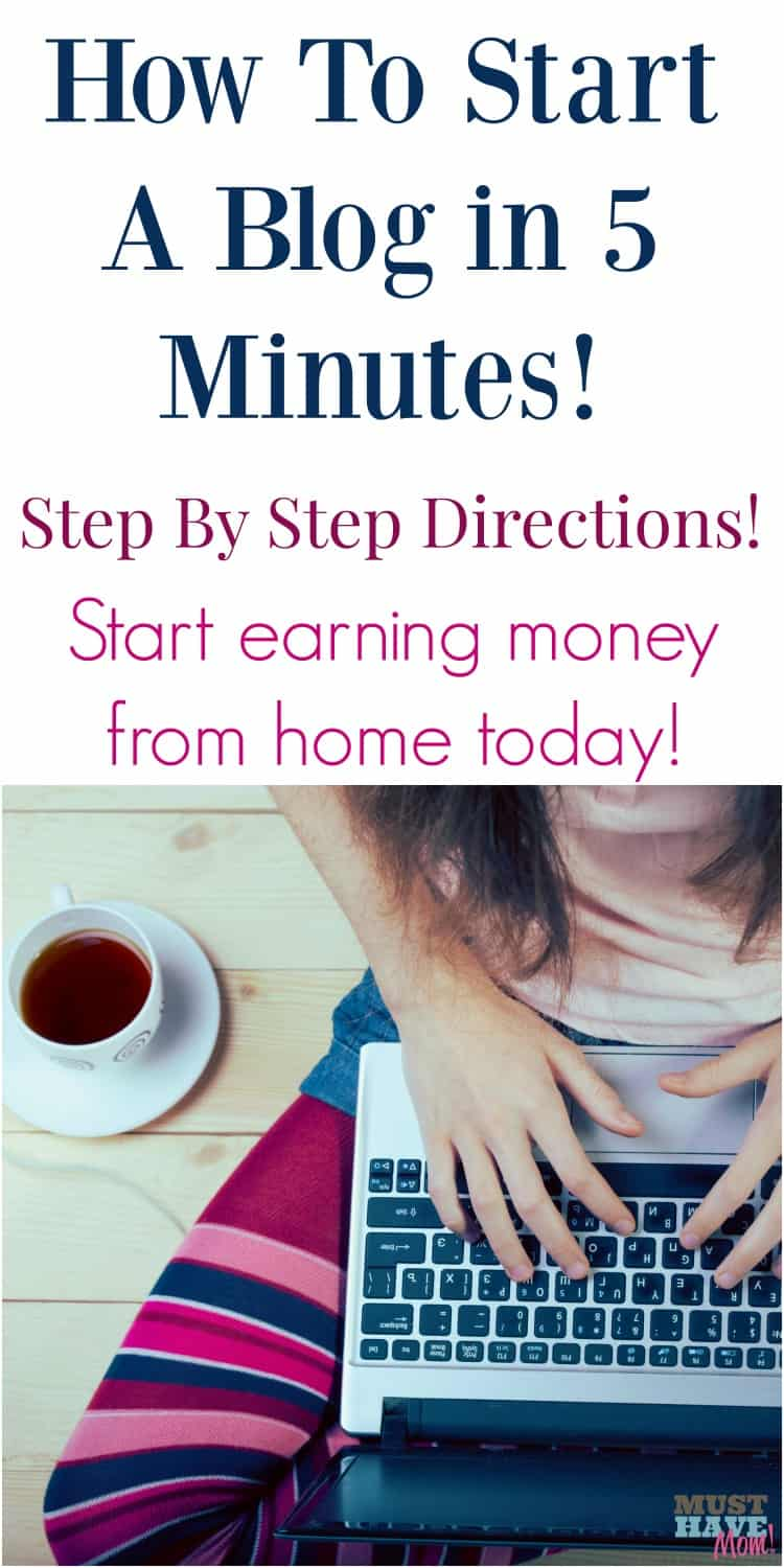 How to start a blog in 5 minutes with step by step directions. Stay at home moms CAN start making money from home. This post shows you how one mom earns a living from home off her blog.