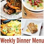 Weekly Dinner Menu For Busy Families! Weekly Meal Plan – Week 15