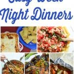 7 Easy Week Night Dinners – Weekly Meal Plan – Week 17