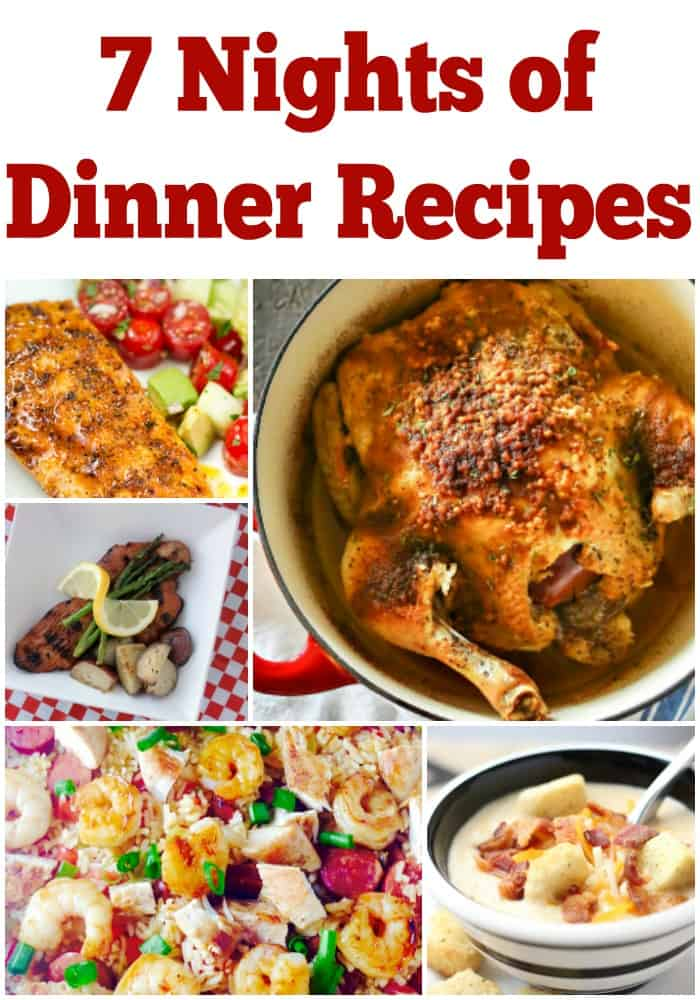 7 nights of dinner recipes for busy families! Free weekly meal plan with new dinner ideas.