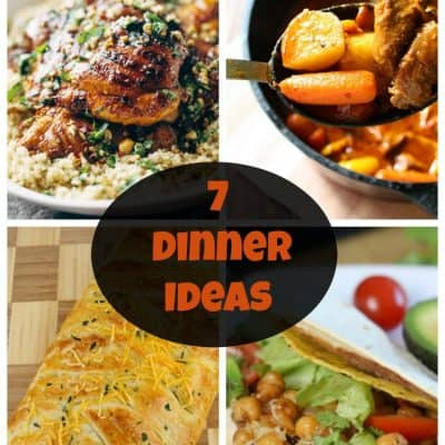 7 Dinner Ideas – Week 33